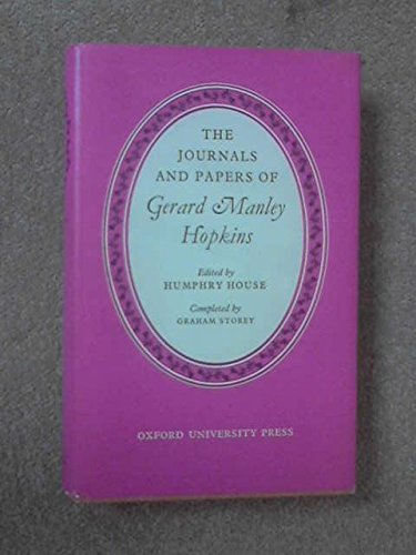The Journals and Papers of Gerard Manley: Gerard Manley Hopkins
