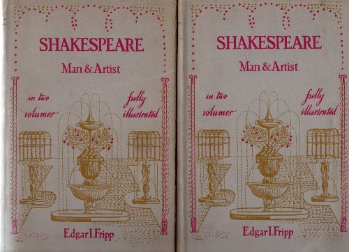9780192121585: Shakespeare: Man and Artist [Volumes 1 & 2]