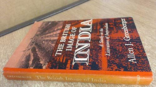 9780192121738: British Image of India: A Study in the Literature of Imperialism, 1880-1960