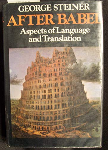 9780192121967: After Babel: Aspects of Language and Translation