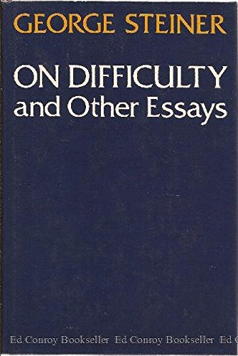 ON DIFFICULTY AND OTHER ESSAYS