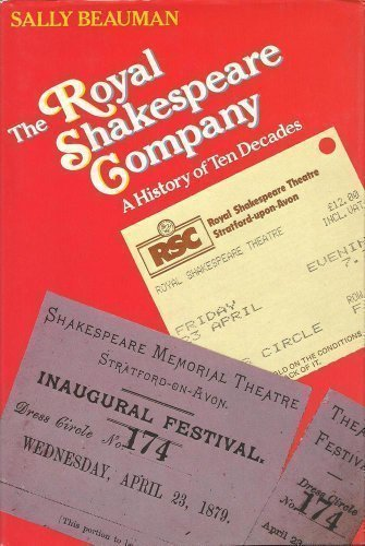9780192122094: The Royal Shakespeare Company: A History of Ten Decades