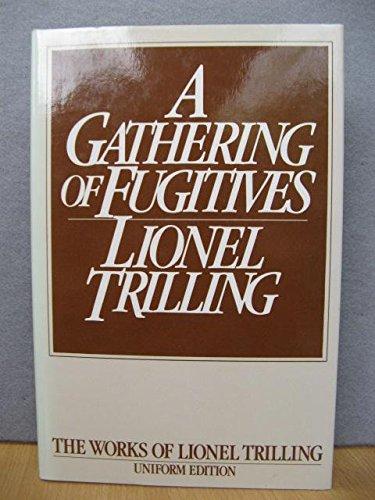 9780192122148: Gathering of Fugitives (The Works of Lionel Trilling)