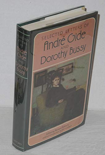 9780192122247: Selected Letters of Andre Gide and Dorothy Bussy