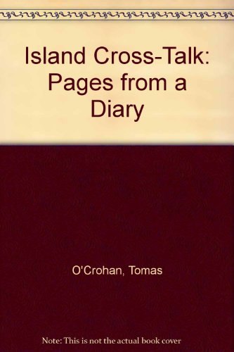 9780192122520: Island Cross-Talk: Pages from a Diary