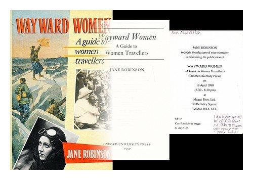 9780192122612: Wayward Women: A Guide to Women Travellers