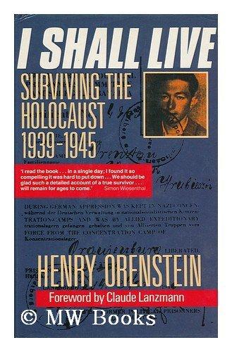 9780192122735: I Shall Live: Surviving the Holocaust, 1939-45