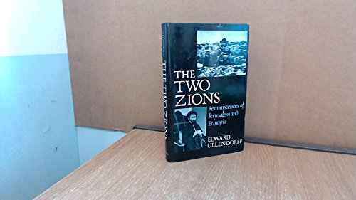 9780192122759: The Two Zions: Reminiscences of Jerusalem and Ethiopia