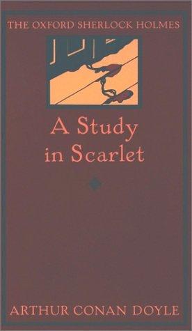 9780192123138: A Study in Scarlet (Oxford Sherlock Holmes S.)
