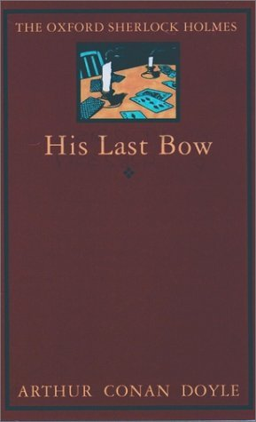 9780192123152: His Last Bow (Sherlock Holmes)
