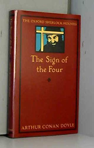 9780192123169: The Sign of Four (Oxford Sherlock Holmes)