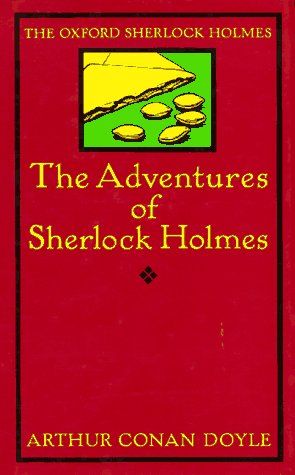 The Adventures of Sherlock Holmes (The Oxford Sherlock Holmes)
