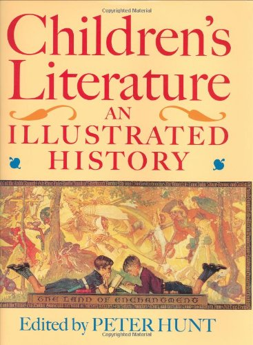 Children's Literature; An Illustrated History