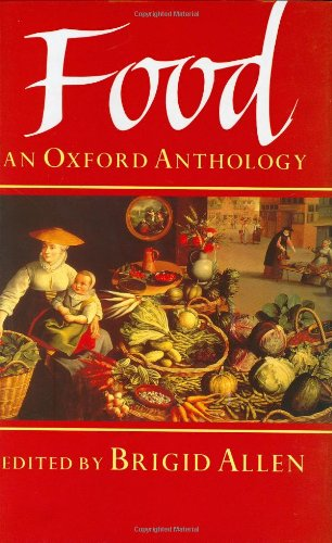 Food, an Oxford Anthology