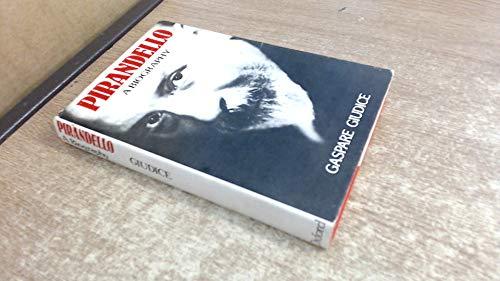 PIRANDELLO a biography: giudice,gaspare
