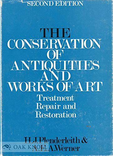 9780192129604: The Conservation of Antiquities and Works of Art: Treatment, Repair and Restoration