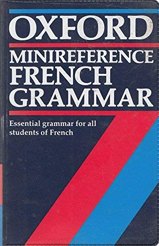 9780192129918: French Grammar (Oxford Minireference)