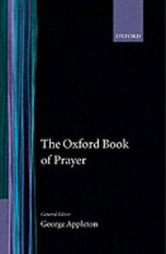 9780192132222: The Oxford Book of Prayer (Oxford Books of Prose & Verse)