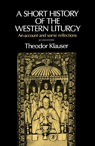 9780192132239: A Short History of the Western Liturgy