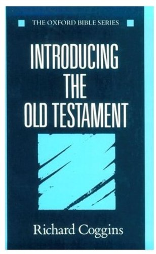 9780192132550: Introducing the Old Testament (Oxford Bible Series)