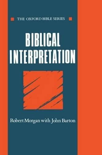 9780192132567: Biblical Interpretation (Oxford Bible Series)
