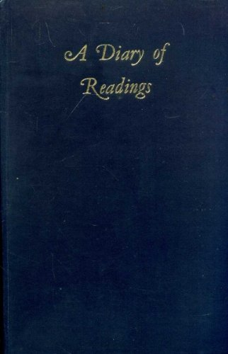 9780192134035: A Diary of Readings: Being an Anthology of Pages Suited to Engage Serious Thought , One for Every Day of the Year ...