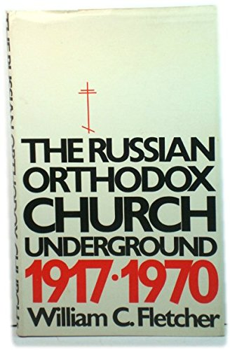 9780192139528: Russian Orthodox Church Underground, 1917-70