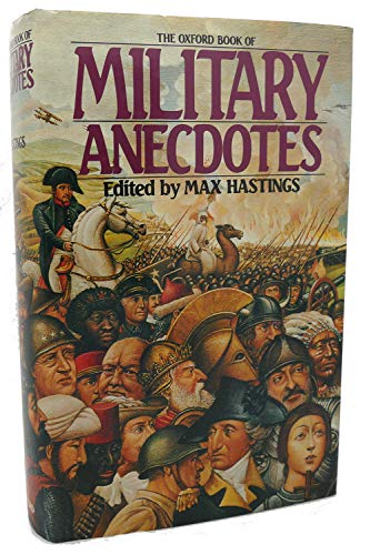 9780192141071: The Oxford Book of Military Anecdotes