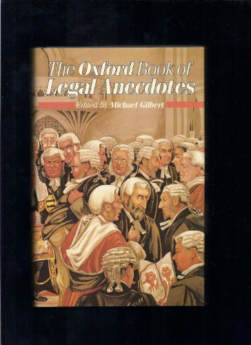 9780192141125: The Oxford Book of Legal Anecdotes