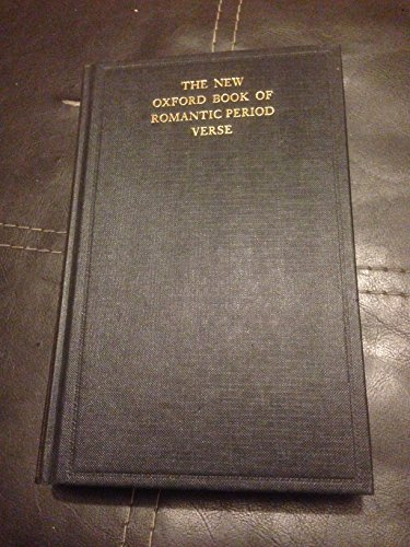 9780192141583: The New Oxford Book of Romantic Period Verse