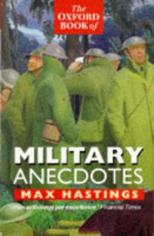 9780192141743: The Oxford Book of Military Anecdotes
