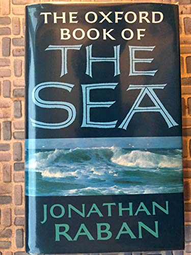 9780192141972: The Oxford Book of the Sea