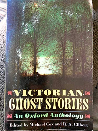 9780192142023: Victorian Ghost Stories: An Oxford Anthology