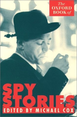 9780192142429: The Oxford Book of Spy Stories