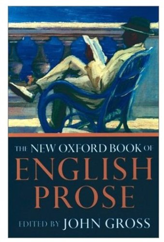 9780192142467: The New Oxford Book of English Prose