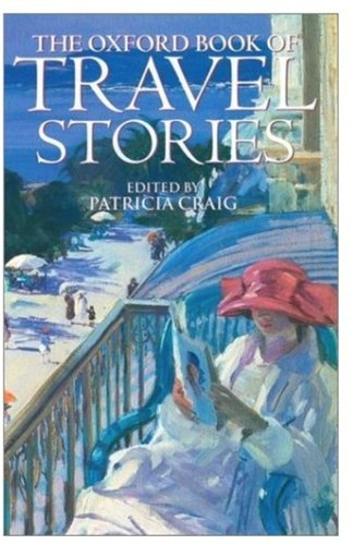 9780192142535: The Oxford Book of Travel Stories