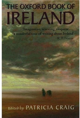 The Oxford Book of Ireland: Craig Patricia (edited by)
