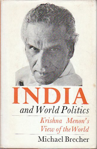 9780192151643: India and world politics: Krishna Menon's view of the world