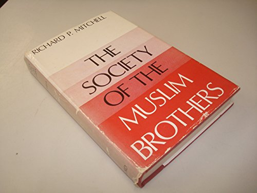 9780192151698: Society of the Muslim Brothers (Middle Eastern Monograph)