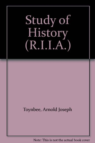 Study of History (R.I.I.A.) (9780192152237) by Arnold Joseph Toynbee