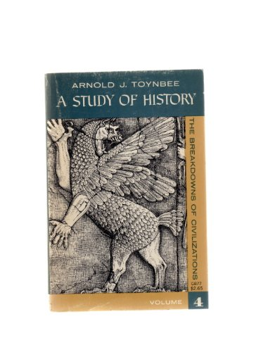 A Study of History: The Geneses of: Arnold J. Toynbee