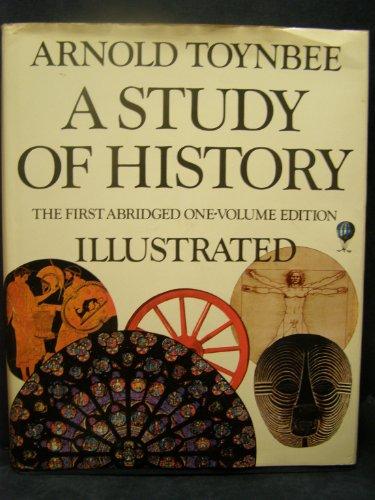A study of history: Arnold Joseph Toynbee