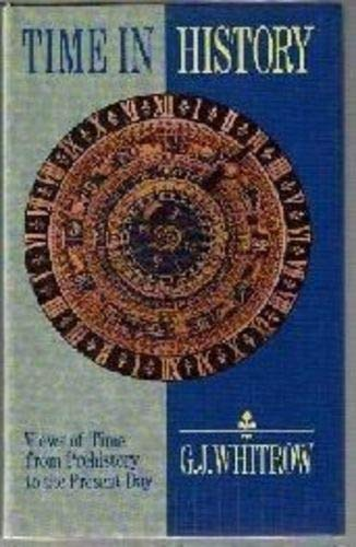9780192153616: Time in History: Views of Time from Prehistory to the Present Day