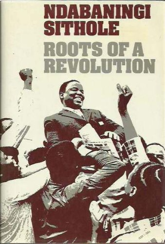 9780192156723: Roots of a Revolution: Scenes from Zimbabwe's Struggle