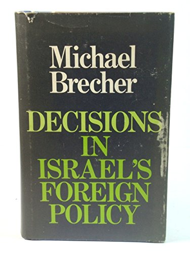 9780192158062: Decisions in Israel's Foreign Policy