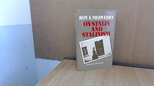 On Stalin and Stalinism (English and Russian Edition): Ro-I Aleksandrovich Medvedev