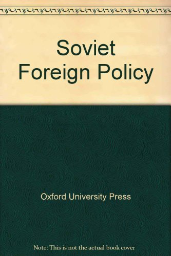 9780192158789: Soviet Foreign Policy