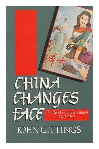 9780192158871: China Changes Face: The Road from Revolution, 1949-1989