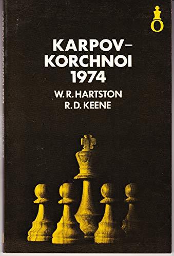 9780192175304: Karpov-Korchnoi, 1974