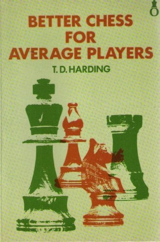 9780192175502: Better Chess for Average Chess-players